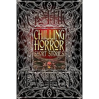Chilling Horror Short Stories (De Luxe edition) by Dale Townshend - R