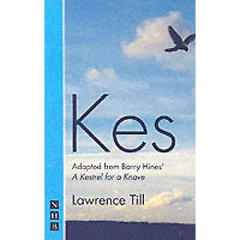 Kes - Play (New edition) by L. Till - Barry Hines - 9781854594860 Book