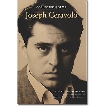 Collected Poems by Joseph Ceravolo - Rosemary Ceravolo - Parker Smath