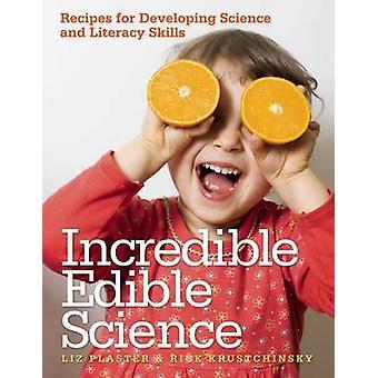 Otroliga ätbara vetenskap - recept för att utveckla vetenskap och Literac