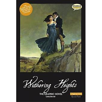 Wuthering Heights the Graphic Novel Original Text (British English ed