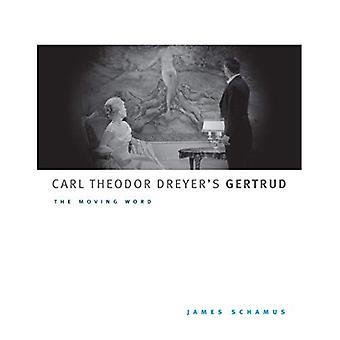Carl Theodor Dreyer van Gertrud: de bewegende Word (McLellan Books)