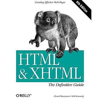 HTML ja XHTML Lopulliset opas 6e: Lopulliset opas (lopullisen oppaat)