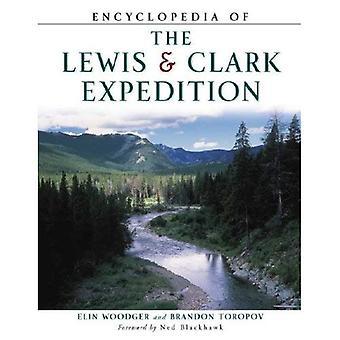 Encyklopedi av den Lewis & Clark Expedition (fakta på filbibliotek amerikansk historia)