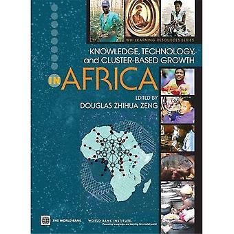 Connaissances, technologies et axée sur les grappes de croissance en Afrique (Wbi Development Studies)