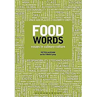 Food Words: Essays in Culinary Culture