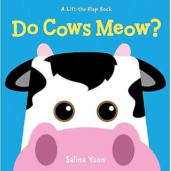 Miauler vaches ? (Lift-The-Flap Book) (Lift-The-Flap Books