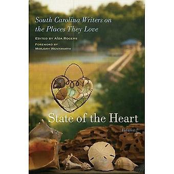 Staat van het hart: South Carolina schrijvers over de plaatsen die ze liefde, Volume 2