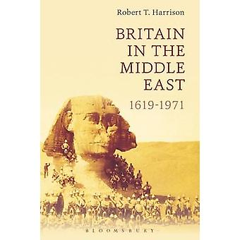 Britain in the Middle East by Robert Harrison
