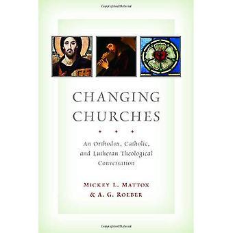 Veranderende kerken: Een Orthodox-katholieke en Lutherse theologische gesprek