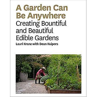 Un jardín puede estar en cualquier lugar