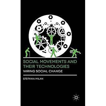 Yhteiskunnallisten liikkeiden ja johdotus sosiaalinen muutos Milano & Stefania teknologiaa