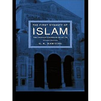 The First Dynasty of Islam 2nd Edition by Hawting & Gerald Richard