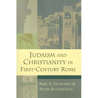 Judaism and Christianity in FirstCentury Rome by Donfried & Karl Paul