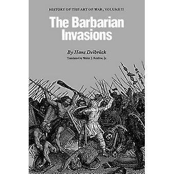 Konsten av kriga volym II av Delbrück & Hans barbariska invasionerna historia