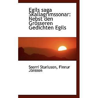 Egils Saga Skallagr Mssonar door Finnur Jnsson Snorri Sturluson