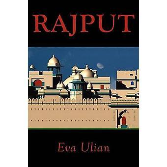 Rajput by Eva Ulian & Ulian