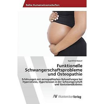 Funktionelle Schwangerschaftsprobleme und Osteopathie por Steinbauer Sigrid