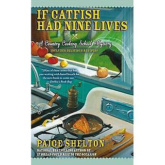 If Catfish Had Nine Lives by Paige Shelton - 9780425269282 Book