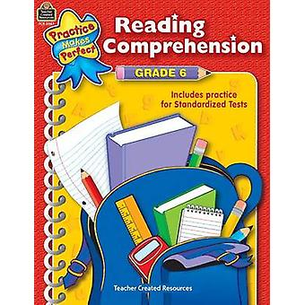 Reading Comprehension Grade 6 by Teacher Created Resources - 97807439