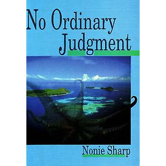 No Ordinary Judgment by Nonie Sharp - 9780855752873 Book