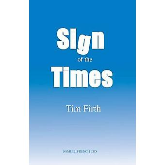 Sign of the Times by Firth & Tim