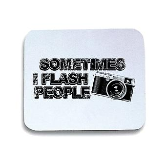 White pad mouse pad gen0393 sometimes i flash people
