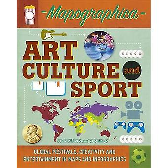 Mapographica Art Culture and Sport by Jon Richards