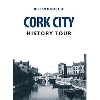 Cork City History Tour by Kieran Mccarthy
