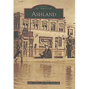 Ashland by James Powers - Terry Baldridge - 9780738567440 Book