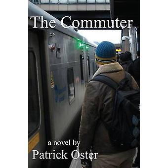 The Commuter by Oster & Patrick