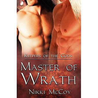 Master of Wrath by McCoy & Nikki