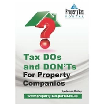 Tax DOs and DONTs for Property Companies by Bailey & James