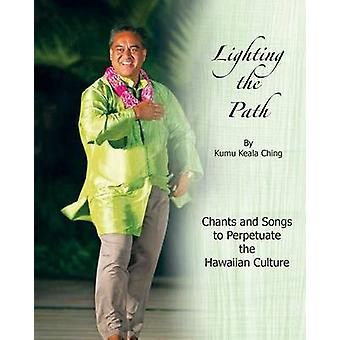 Lighting the Path von Ching & Kumu Keala