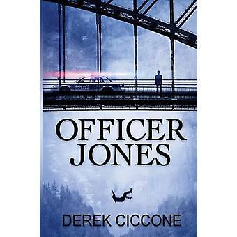 Officer Jones by Ciccone & Derek