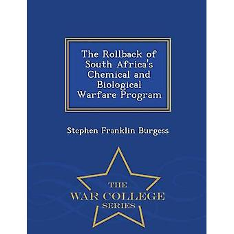 The Rollback of South Africas Chemical and Biological Warfare Program War College Series door Stephen Franklin Burgess