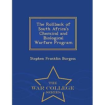 التراجع عن جنوب أفريقيا الكيميائية والبيولوجية برنامج الحرب الحرب سلسلة كلية ستيفن فرانكلين بورغيس