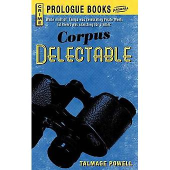 Corpus Delectable by Powell & Talmage