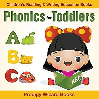 Phonics for Toddlers  Childrens Reading  Writing Education Books by Prodigy Wizard Books