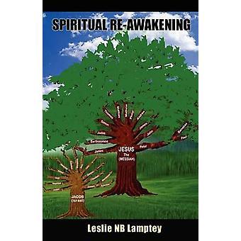 Spiritual ReAwakening by Lamptey & Leslie