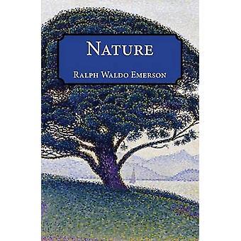 Nature by Emerson & Ralph Waldo