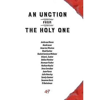 An Unction from the Holy One by Bierce & Ambrose