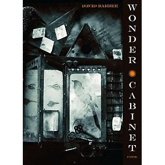 Wonder Cabinet - Poems by David Barber - 9780810151727 Book