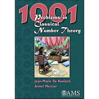 1001 Problems in Classical Number Theory by Jean-Marie De Koninck - A