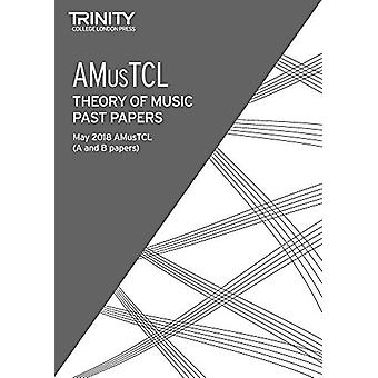 Trinity College London Theory of Music Past Papers May 2018 - AMusTCL