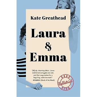 Laura & Emma by Kate Greathead - 9781501156618 Book