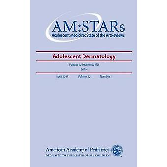 AM -STARs - Adolescent Dermatology by Patricia Treadwell - 978158110519