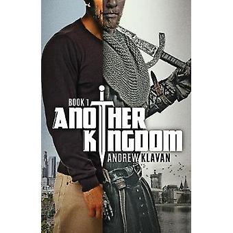 Another Kingdom by Andrew Klavan - 9781684422647 Book