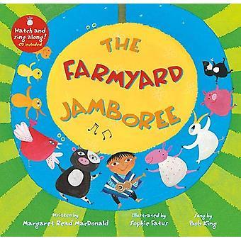 The Farmyard Jamboree by Margaret Read MacDonald - 9781782858577 Book