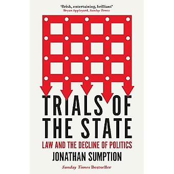 Trials of the State - Law and the Decline of Politics by Jonathan Sump